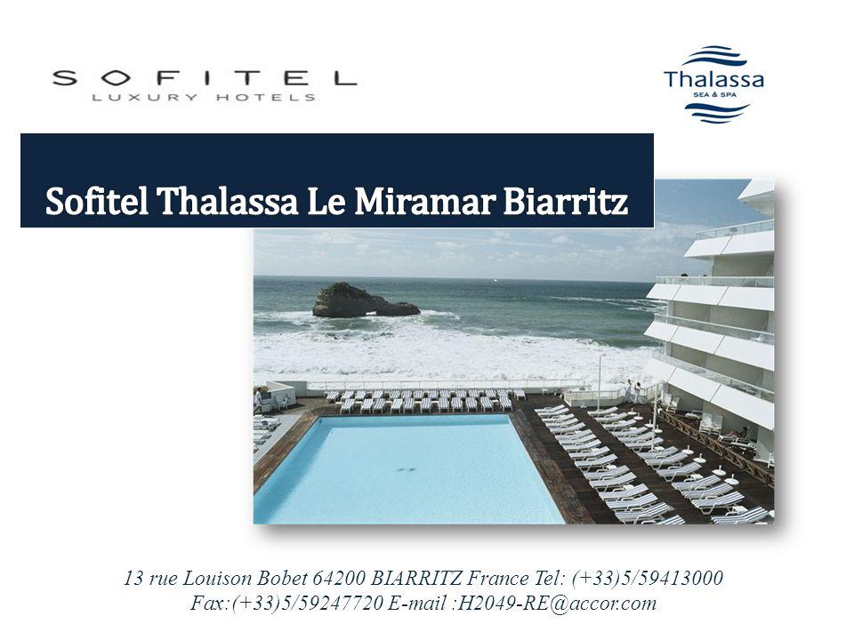 Sofitel Thalassa Le Miramar Biarritz