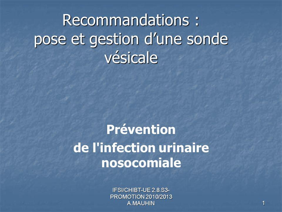 Recommandations : pose et gestion d'une sonde vésicale
