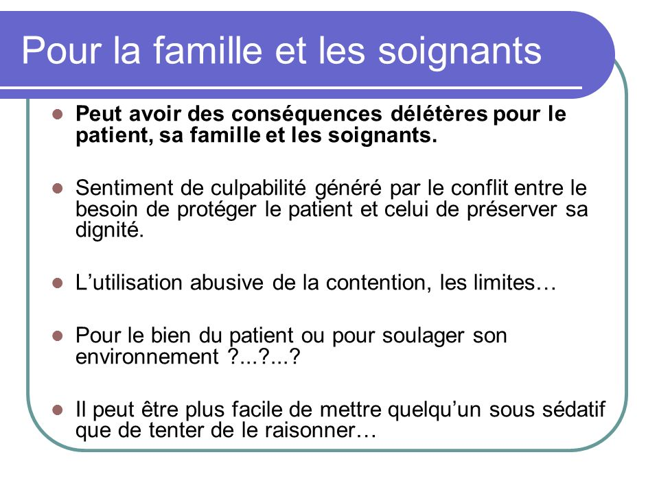 Pour la famille et les soignants