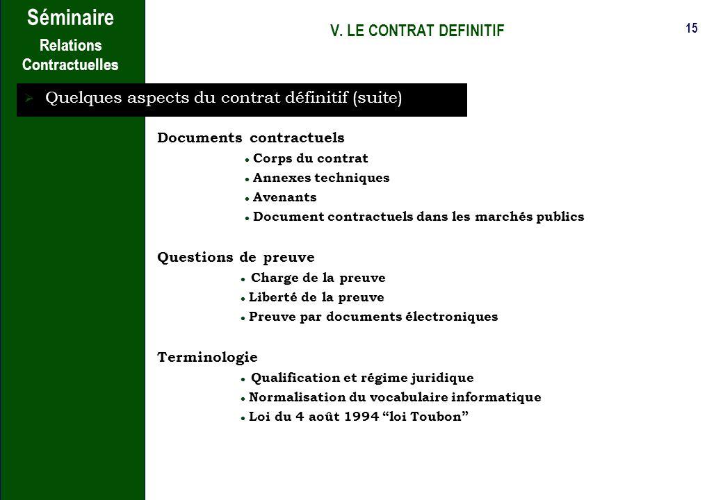 Quelques aspects du contrat définitif (suite)