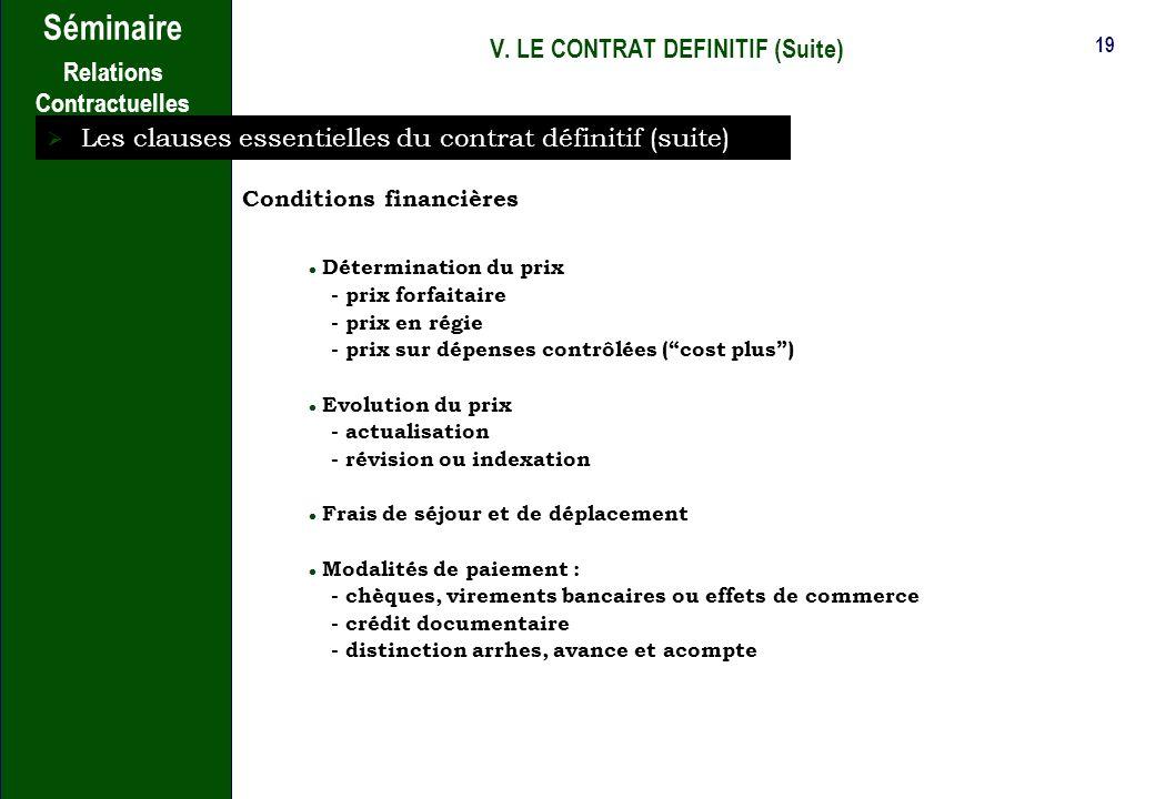 V. LE CONTRAT DEFINITIF (Suite)