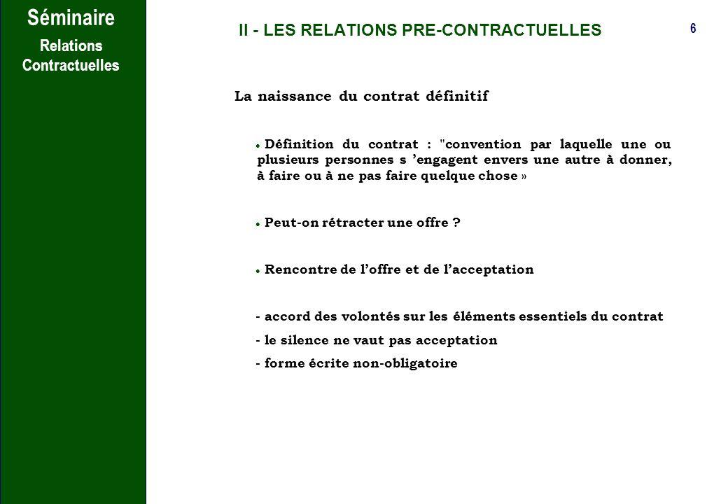 II - LES RELATIONS PRE-CONTRACTUELLES