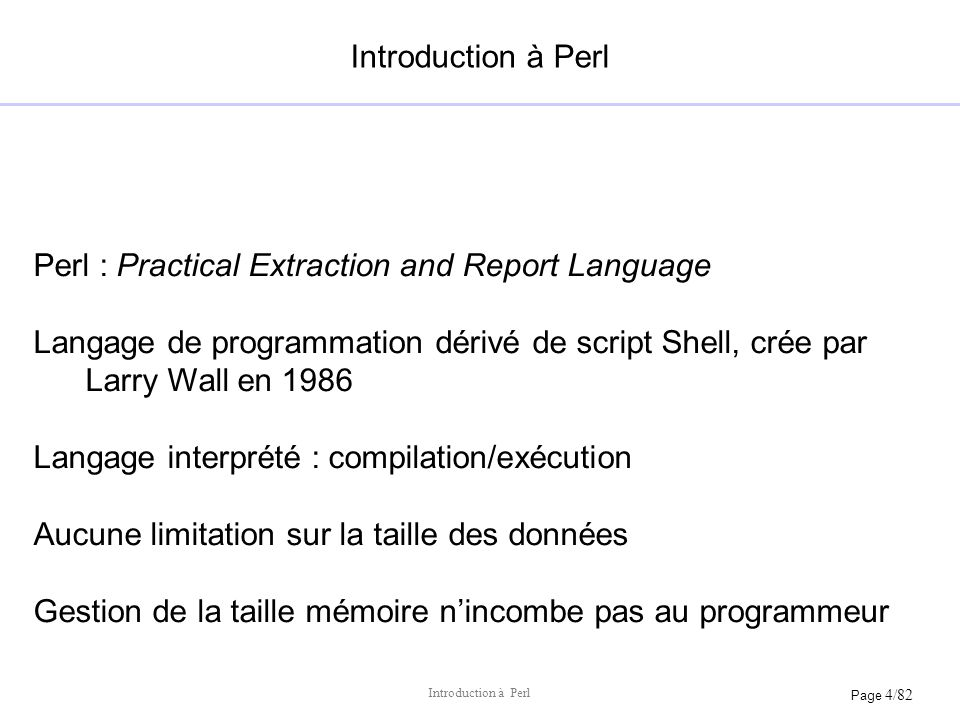 Perl : Practical Extraction and Report Language