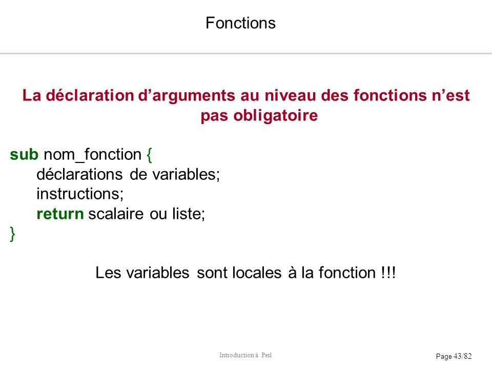 Les variables sont locales à la fonction !!!