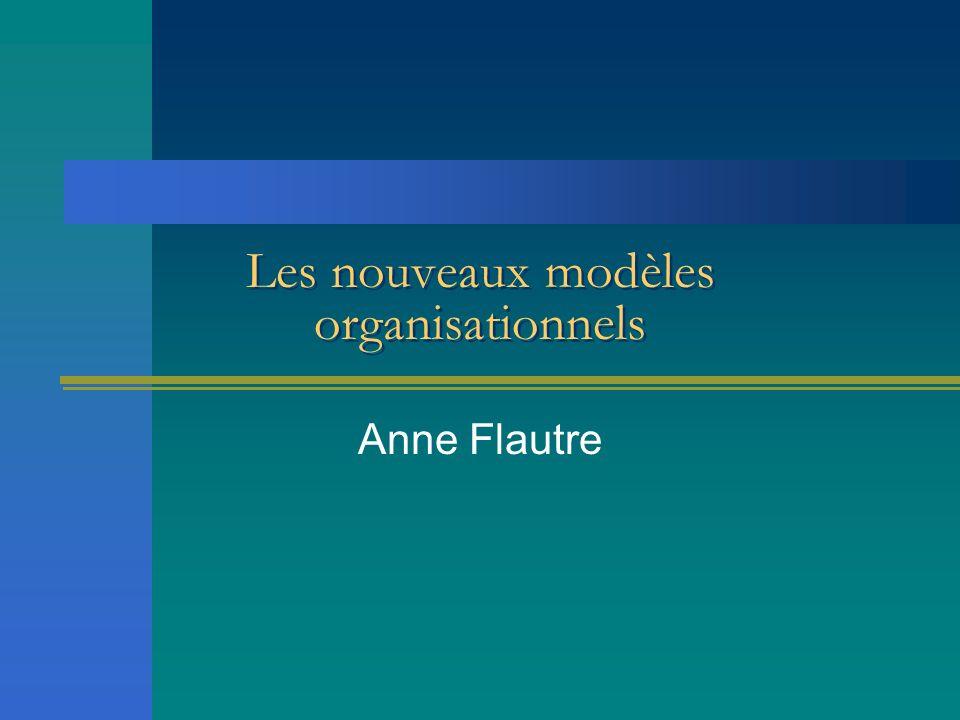 Les nouveaux modèles organisationnels
