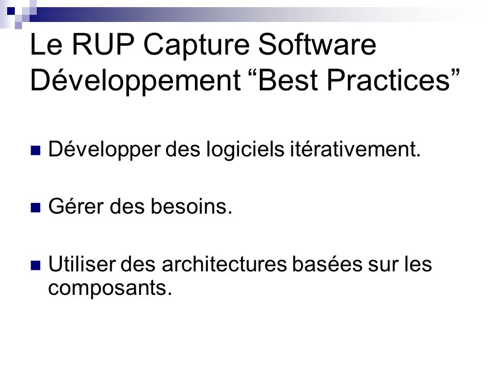 Le RUP Capture Software Développement Best Practices