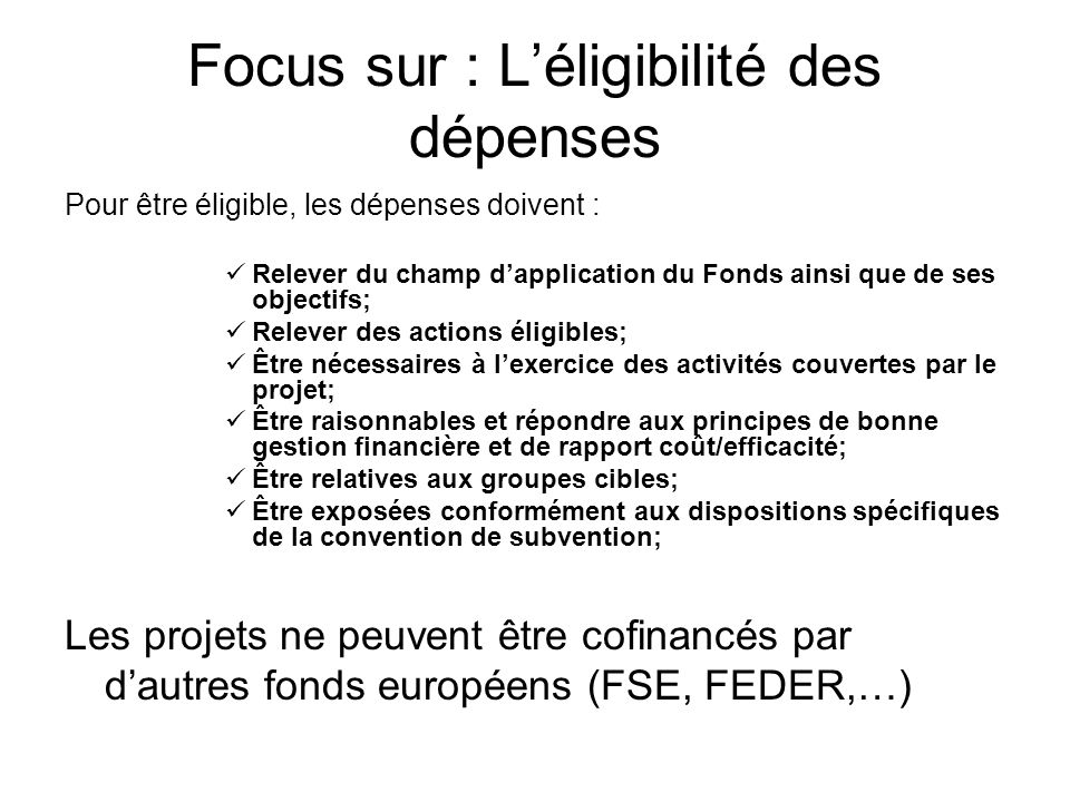 Focus sur : L'éligibilité des dépenses