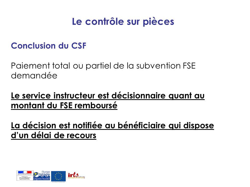 Le contrôle sur pièces Conclusion du CSF