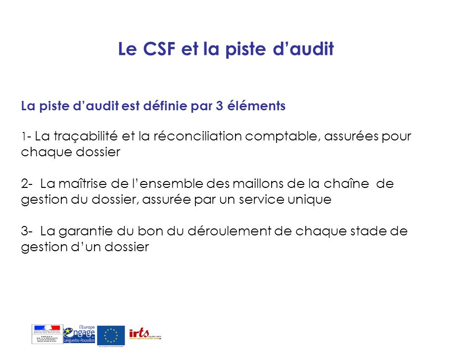 Le CSF et la piste d'audit