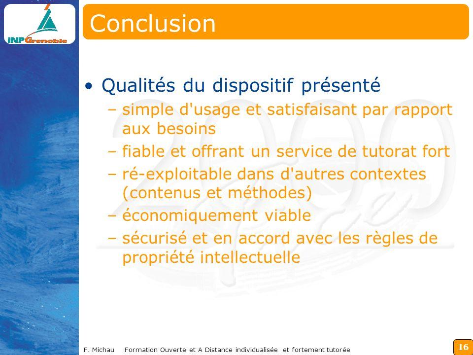 Conclusion Qualités du dispositif présenté