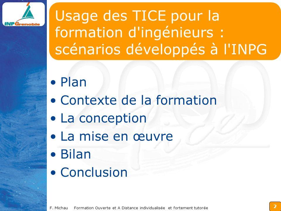 Usage des TICE pour la formation d ingénieurs : scénarios développés à l INPG