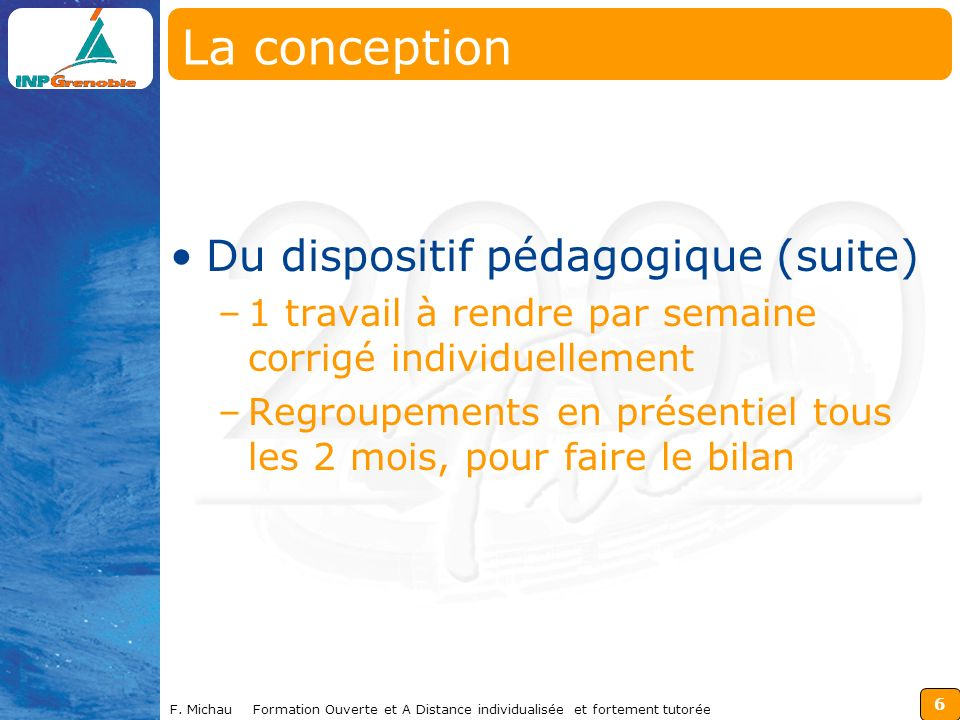 La conception Du dispositif pédagogique (suite)