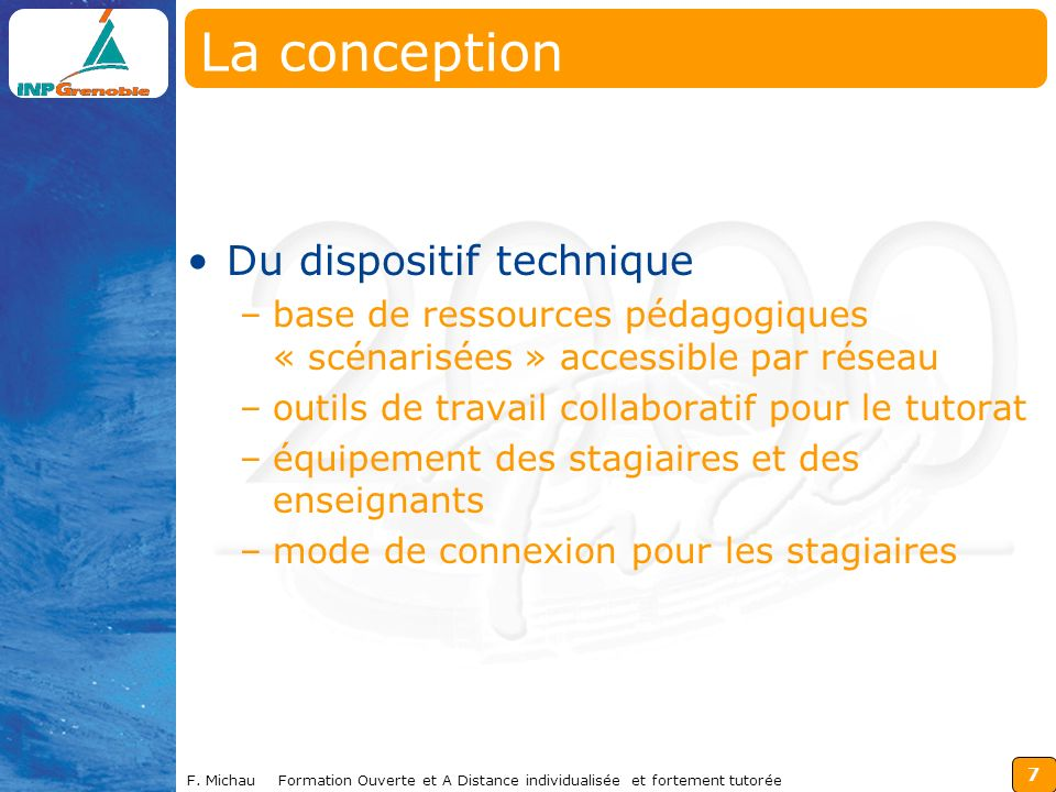 La conception Du dispositif technique