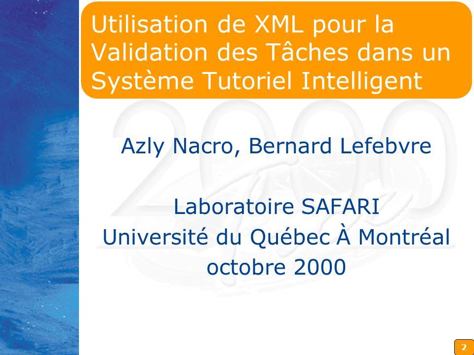 Utilisation de XML pour la Validation des Tâches dans un Système Tutoriel Intelligent
