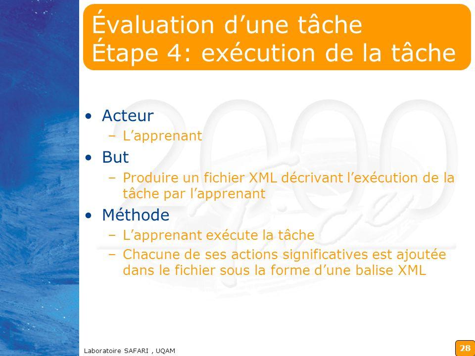 Évaluation d'une tâche Étape 4: exécution de la tâche