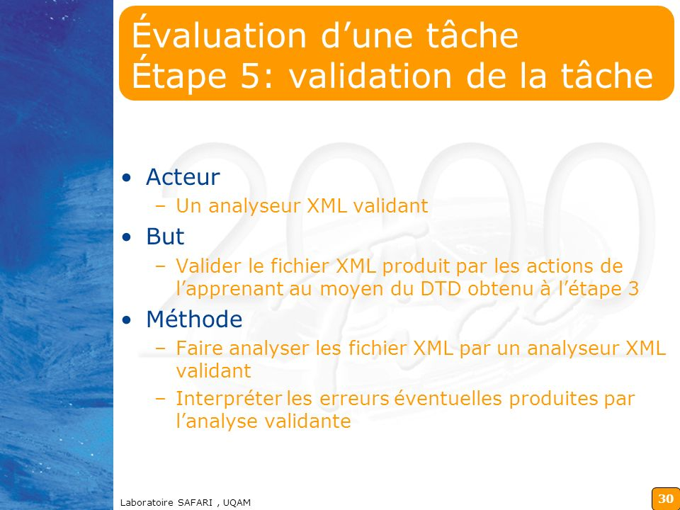 Évaluation d'une tâche Étape 5: validation de la tâche