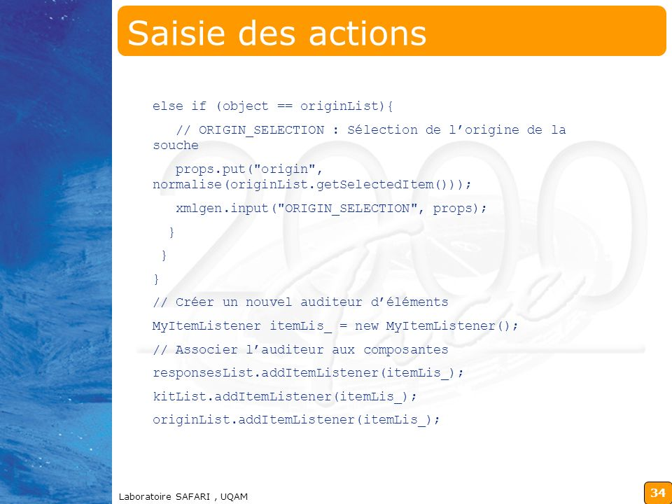 Saisie des actions else if (object == originList){