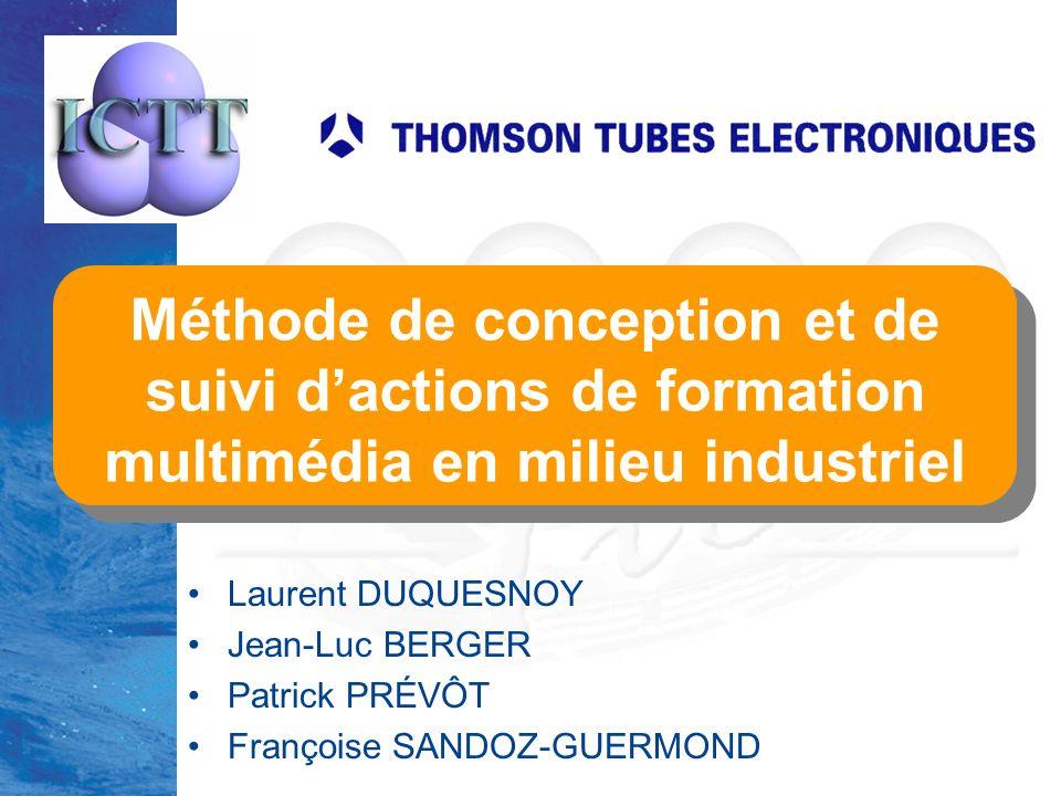 TICE'2000lundi 27 mars 2017. Méthode de conception et de suivi d'actions de formation multimédia en milieu industriel.