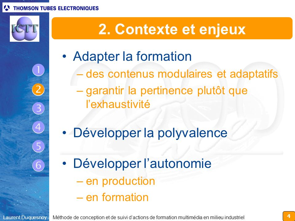  2. Contexte et enjeux Adapter la formation Développer la polyvalence