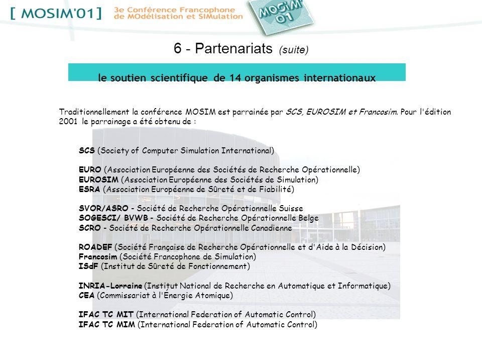 le soutien scientifique de 14 organismes internationaux