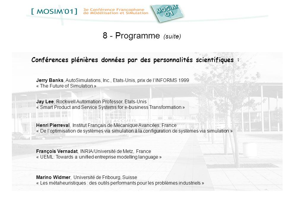 8 - Programme (suite)Conférences plénières données par des personnalités scientifiques :