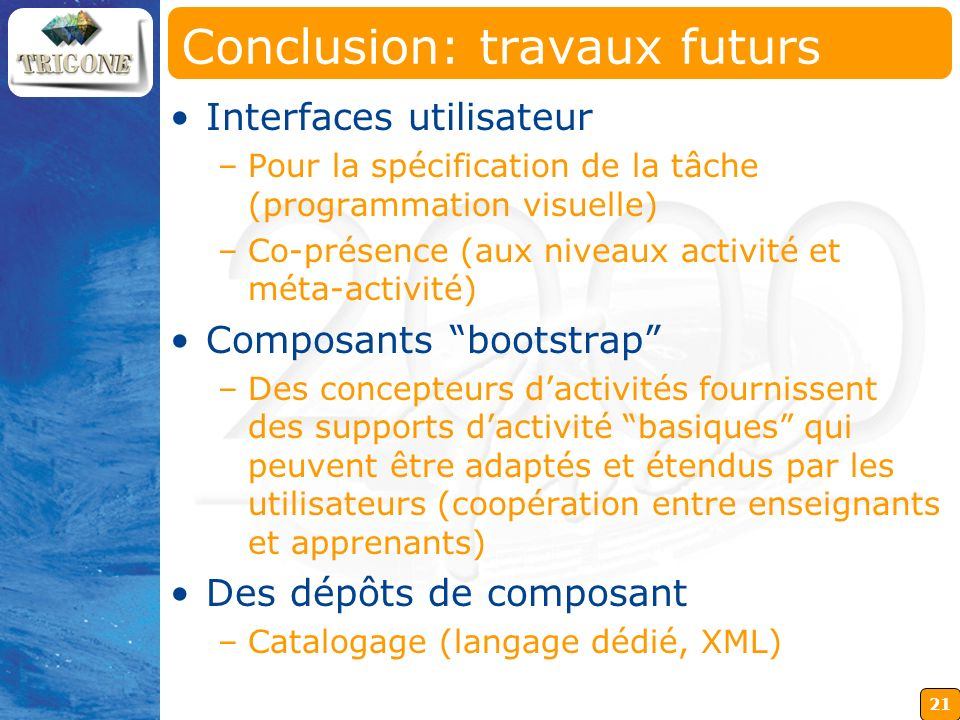 Conclusion: travaux futurs