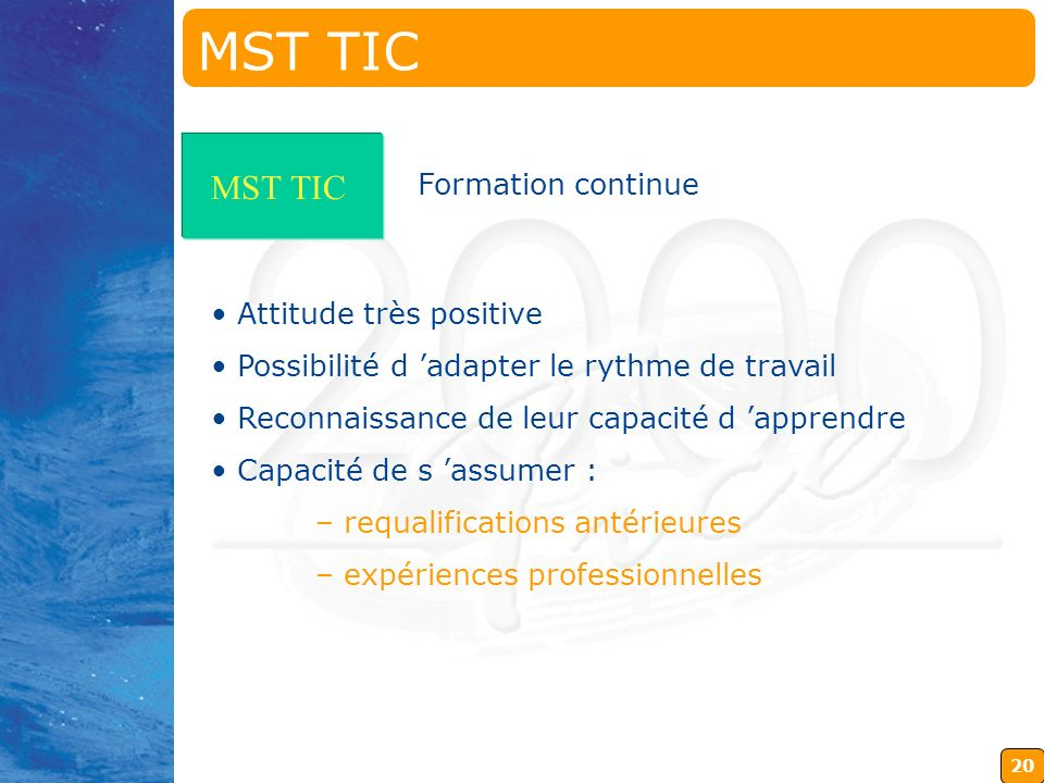 MST TIC MST TIC Formation continue Attitude très positive