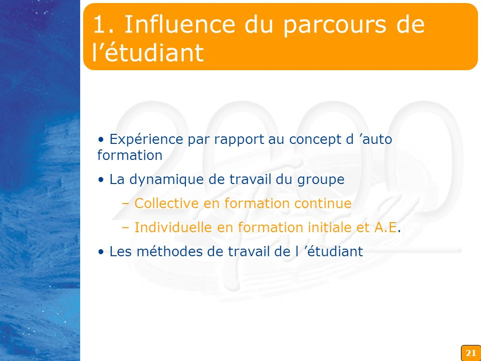1. Influence du parcours de l'étudiant