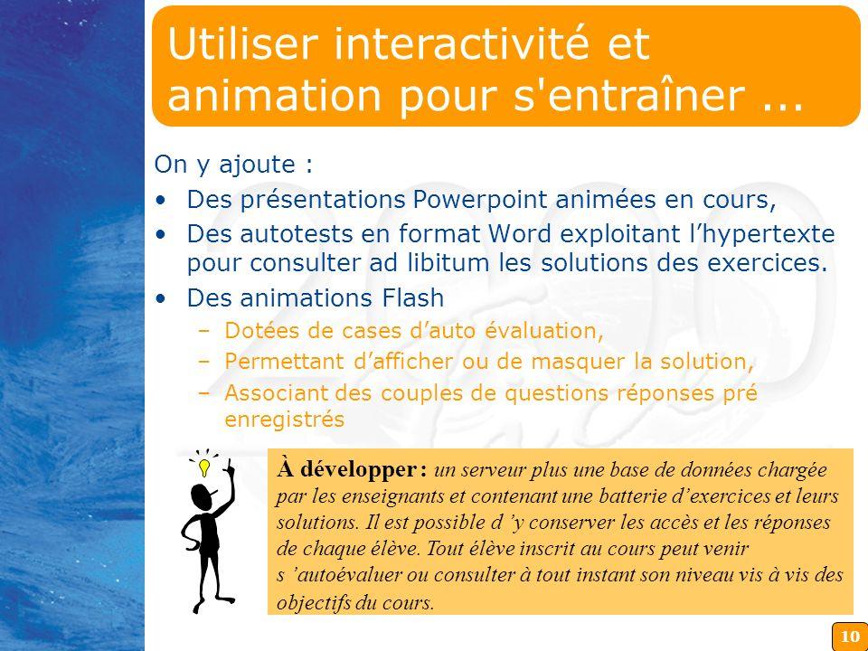 Utiliser interactivité et animation pour s entraîner ...