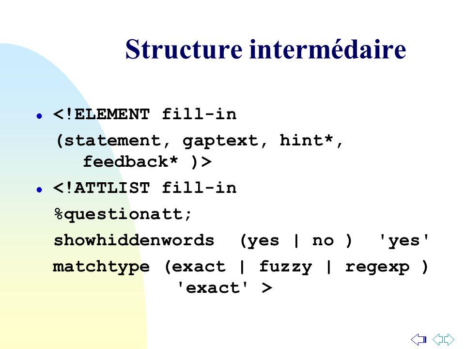 Structure intermédaire