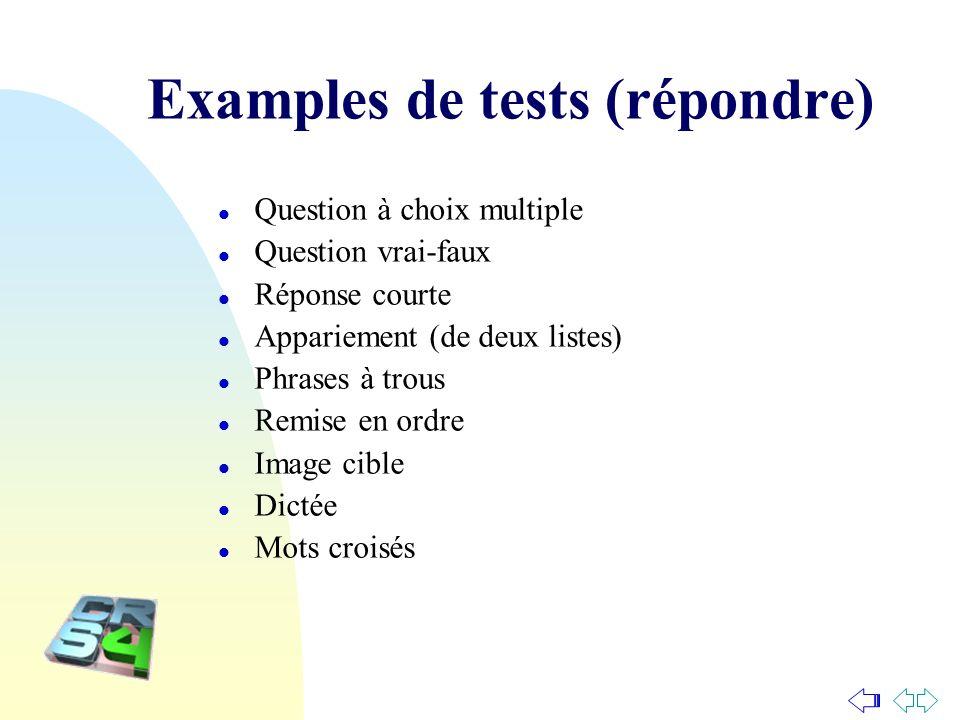 Examples de tests (répondre)