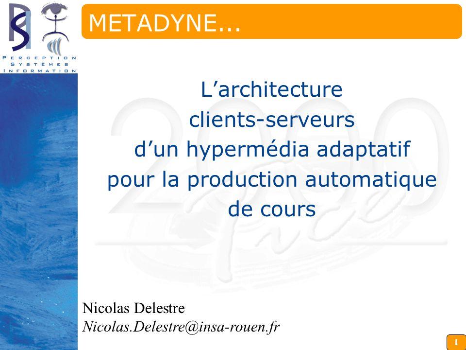 METADYNE... L'architecture clients-serveurs d'un hypermédia adaptatif