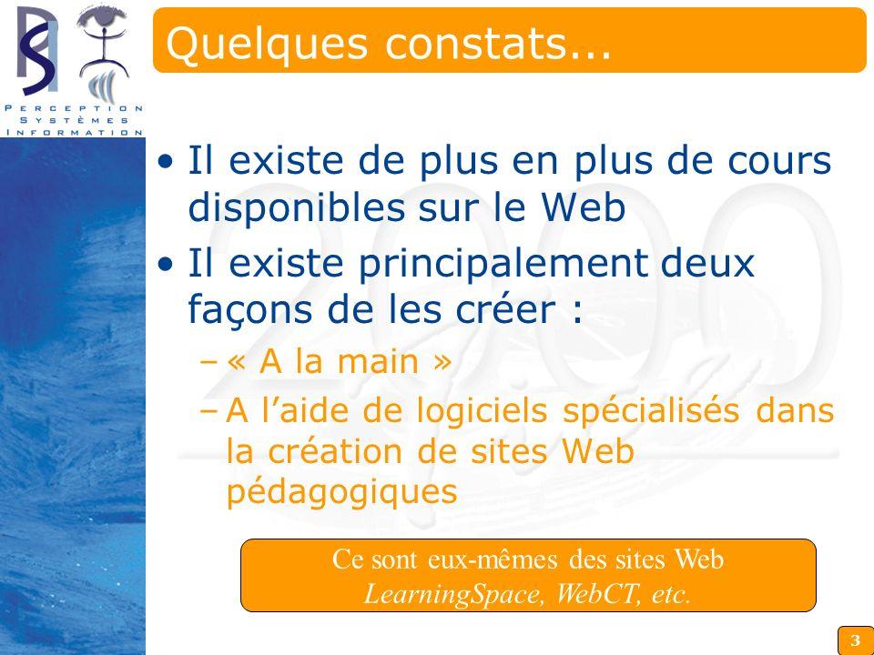 Ce sont eux-mêmes des sites Web LearningSpace, WebCT, etc.