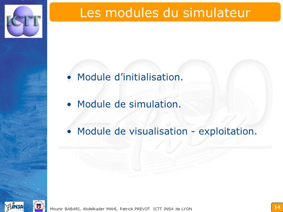 Les modules du simulateur