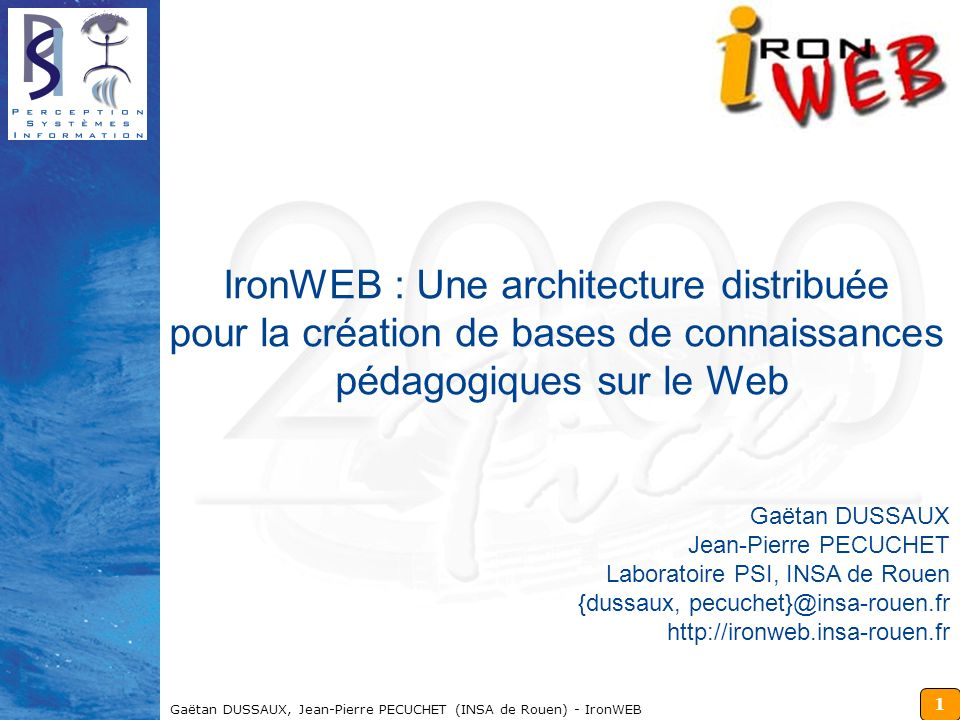IronWEB : Une architecture distribuée