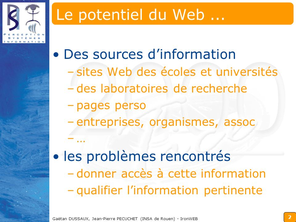 Le potentiel du Web ... Des sources d'information