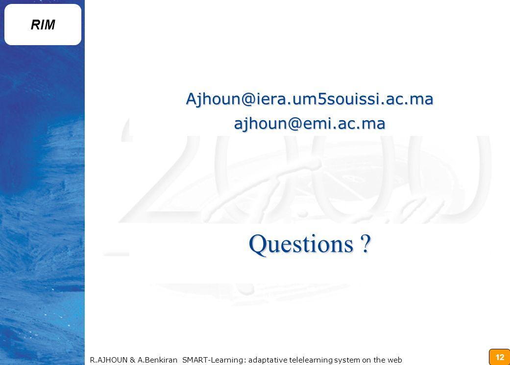 Questions Ajhoun@iera.um5souissi.ac.ma ajhoun@emi.ac.ma