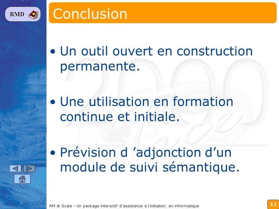 Conclusion Un outil ouvert en construction permanente.