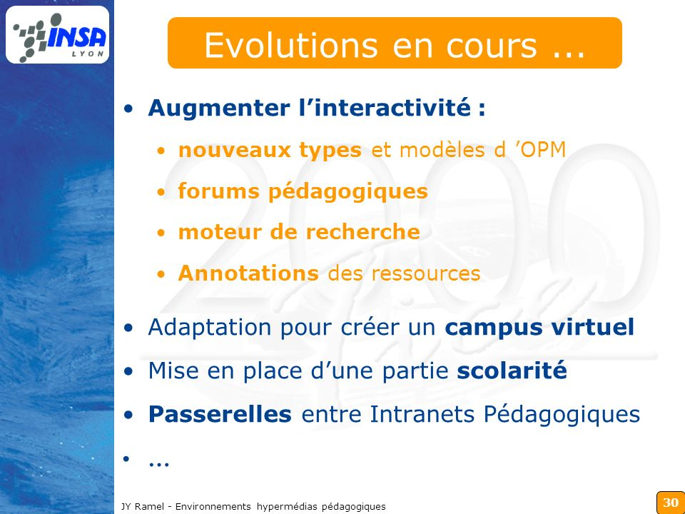 Evolutions en cours ... Augmenter l'interactivité :
