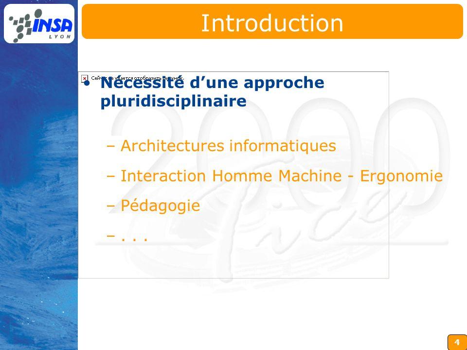 Introduction Nécessité d'une approche pluridisciplinaire
