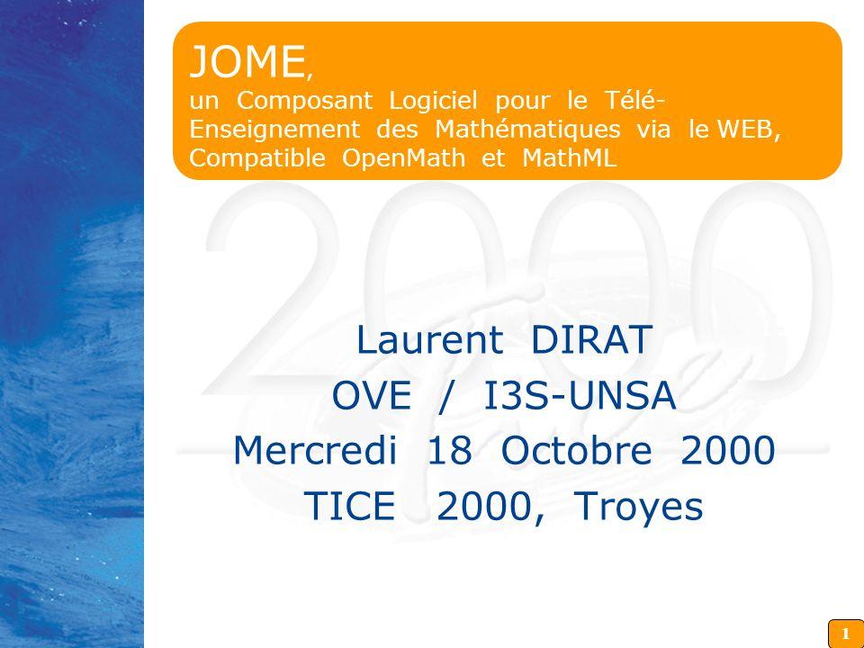 JOME, un Composant Logiciel pour le Télé-Enseignement des Mathématiques via le WEB, Compatible OpenMath et MathML