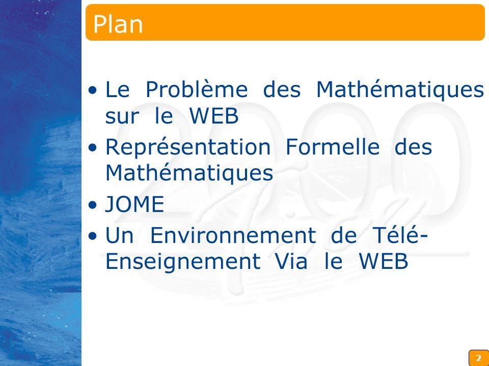 Plan Le Problème des Mathématiques sur le WEB