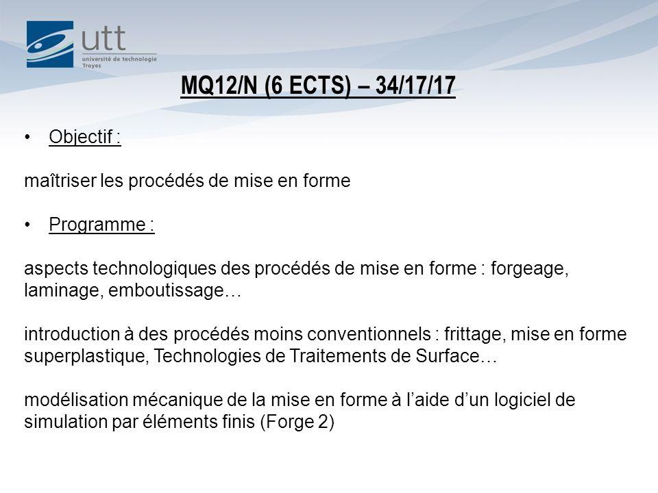 MQ12/N (6 ECTS) – 34/17/17 Objectif :