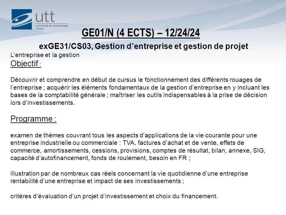 GE01/N (4 ECTS) – 12/24/24 exGE31/CS03, Gestion d'entreprise et gestion de projet. L'entreprise et la gestion.
