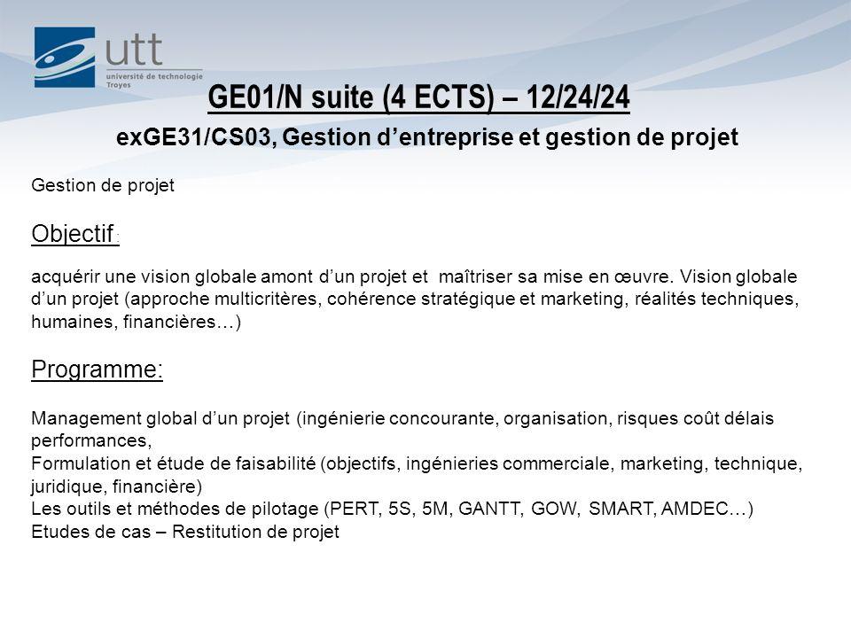 GE01/N suite (4 ECTS) – 12/24/24 exGE31/CS03, Gestion d'entreprise et gestion de projet. Gestion de projet.