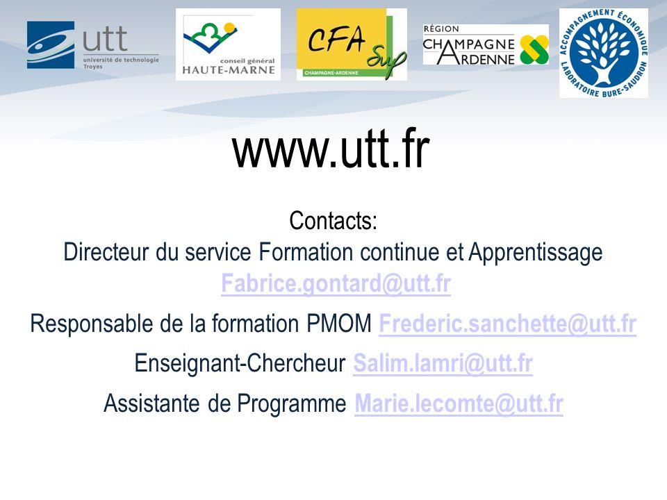www.utt.fr Contacts: Directeur du service Formation continue et Apprentissage. Fabrice.gontard@utt.fr.