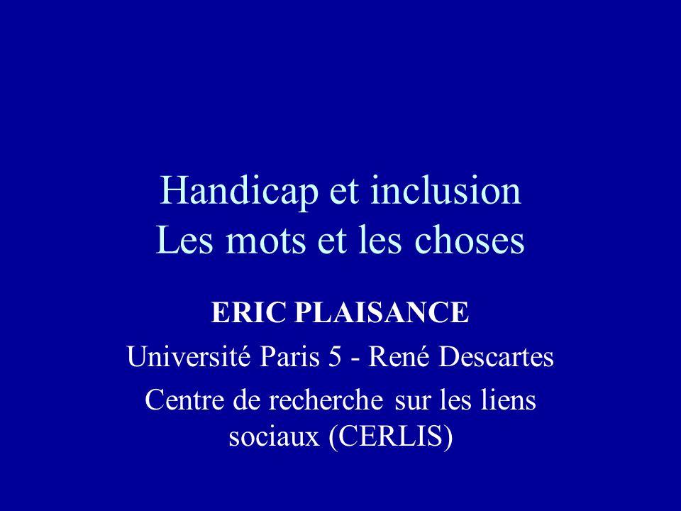 Handicap et inclusion Les mots et les choses
