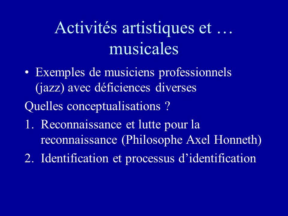 Activités artistiques et … musicales