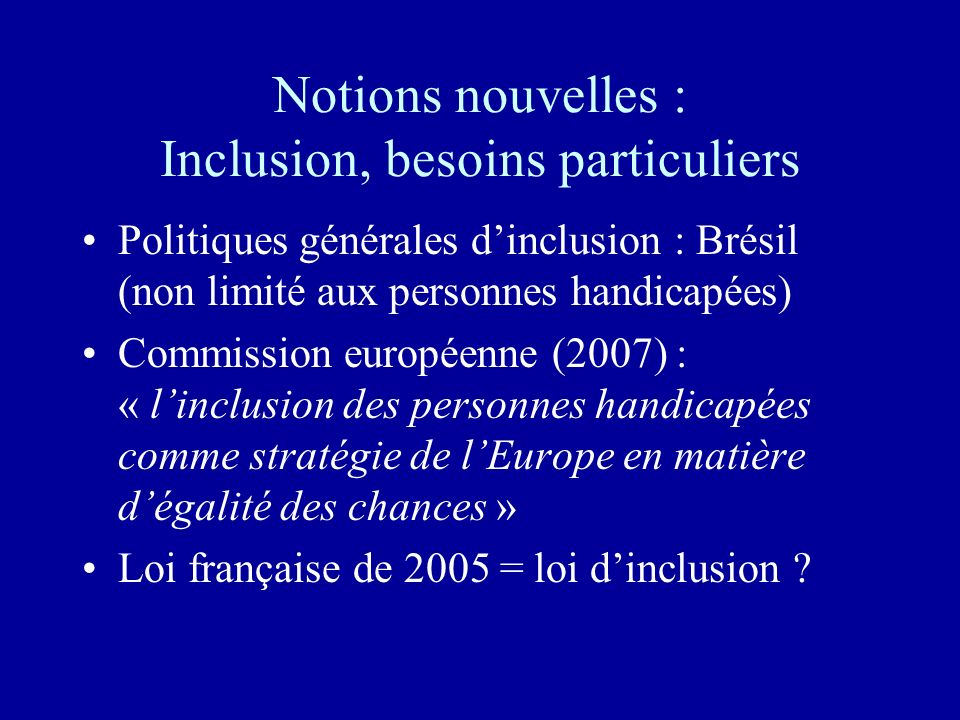 Notions nouvelles : Inclusion, besoins particuliers