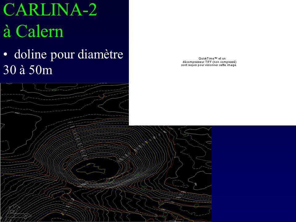 CARLINA-2 à Calern doline pour diamètre 30 à 50m